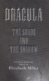 Dracula: The Shade and the Shadow
