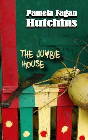 The Jumbie House: A Katie & Annalise eBook Short Story Pamela Fagan Hutchins