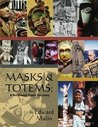 Masks and Totems: A Northwest Coast Odyssey