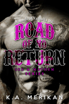 Road of No Return by K.A. Merikan