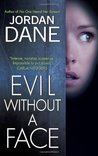 Evil Without a Face (Sweet Justice, #1)
