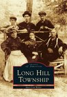 Long Hill Township (Images of America: New Jersey)