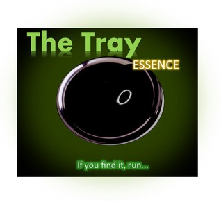 The Tray (Volume One) Essence by Ernest Grant