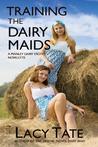 Training the Dairy Maids