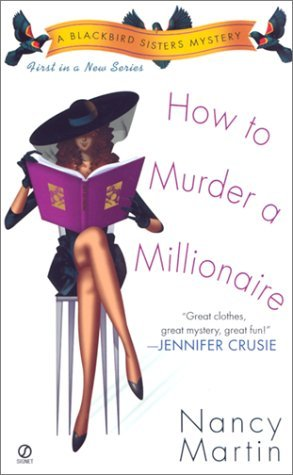 How to Murder a Millionaire by Nancy Martin