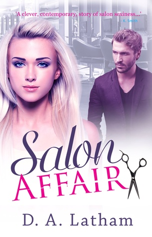 Salon Affair by D.A. Latham