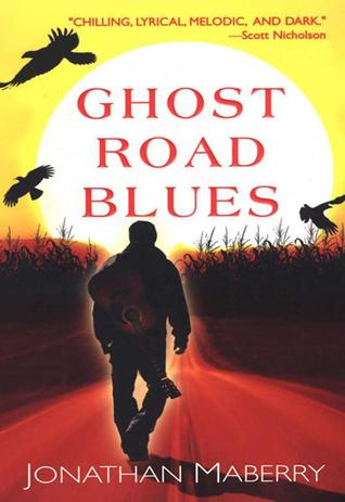 Ghost Road Blues (Pine Deep, #1)