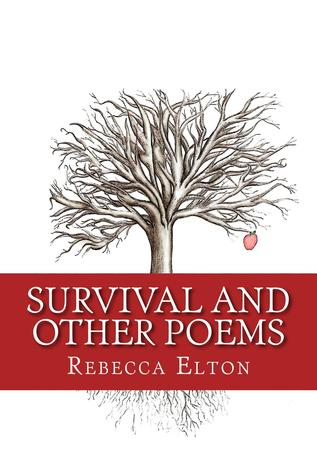 Survival and Other Poems by Rebecca Elton