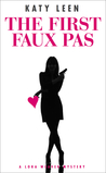 The First Faux Pas by Katy Leen
