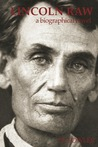 Lincoln Raw - a biographical novel