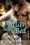 An Outlaw in Her Bed