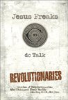 Jesus Freaks: Revolutionaries: Stories of Revolutionaries Who Changed Their World: Fearing God, Not Man: 2