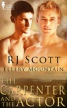The Carpenter and the Actor (Ellery Mountain, #3)