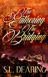 From The Gathering to The Bridging (A Lia Fail Short Story Collection, #1)