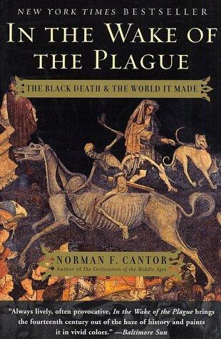 In the Wake of the Plague by Norman F. Cantor