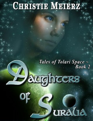 Daughters of Suralia (Tales of Tolari Space)