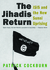 The Jihadis Return by Patrick Cockburn