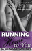 Running Home to You by Suzanne Sweeney