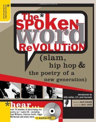 The Spoken Word Revolution slam, hip hop the poetry of a new generation