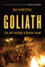 Goliath: Life and Loathing ...