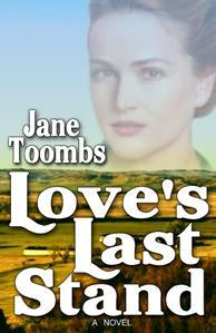 Love's Last Stand by Jane Toombs