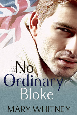 No Ordinary Bloke by Mary Whitney