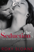 The Seduction 3 (The Seduction, #3)