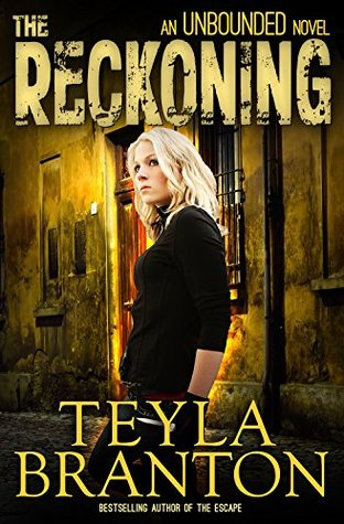 The Reckoning (Unbounded, #4)
