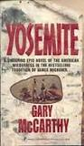 Yosemite: A Sweeping Epic Novel Of The American Wilderness
