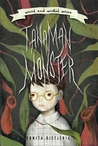 Tanaman Monster (Weird and Wicked Series, #1)