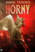 Horny by Anne Tenino