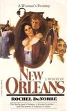 A Woman of New Orleans by Rochel DeNorré