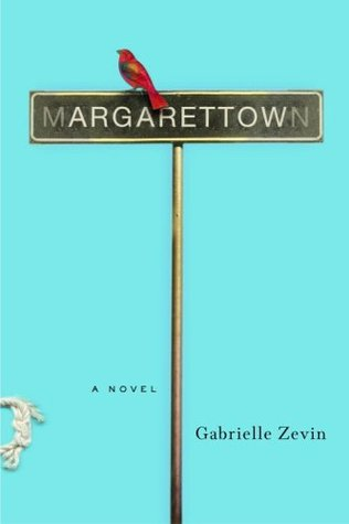 Margarettown by Gabrielle Zevin