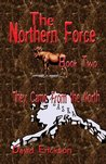 The Northern Force Book Two: