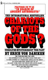 Chariots of the Gods? Unsolved Mysteries of the Past by Erich von Däniken