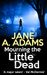 Mourning The Little Dead (Naomi Blake, #1)