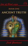 Ancient Truth by Jack Goodwind