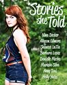 Stories She Told by Allyson Gilmore