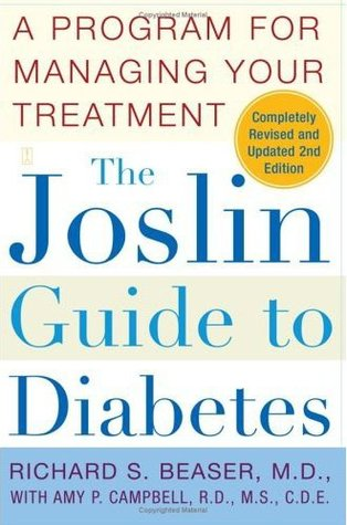 The Joslin Guide to Diabetes: A Program for Managing Your Treatment