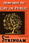 How Not to Cry in Public & Other Victories (The Cousin Cycle, #4)
