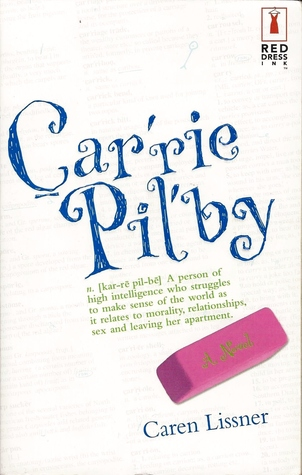 Carrie Pilby by Caren Lissner