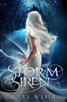 Storm Siren by Mary Weber