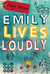 Emily Lives Loudly by Tanja Voosen