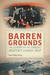 Barren Grounds by Skip Pessl