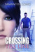 Crossing the Line Part One (a Novella)