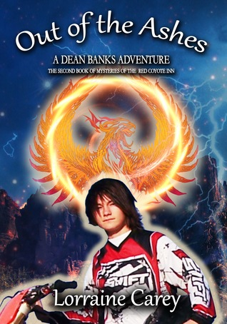 Out of the Ashes: A Dean Banks Adventure (Mysteries of the Red Coyote Inn, #2 )