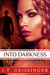 Into Darkness by J.T. Geissinger