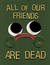 All Of Our Friends Are Dead (Gunshow, Vol. 5)