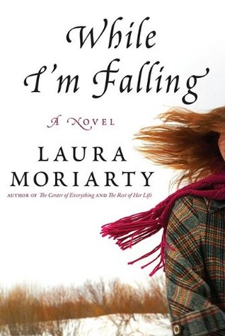 While I'm Falling by Laura Moriarty