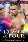 Chased by Four (The Mating Season, 3)